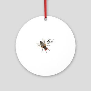 GO AWAY! Ornament (Round)