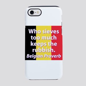 Who Sieves Too Much iPhone 7 Tough Case