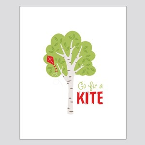 Go FlY a KITE Posters