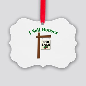 I SELL HOUSES FOR SALE Ornament