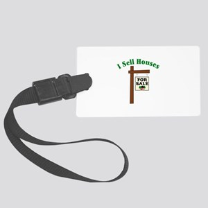 I SELL HOUSES FOR SALE Luggage Tag