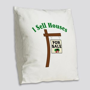 I SELL HOUSES FOR SALE Burlap Throw Pillow