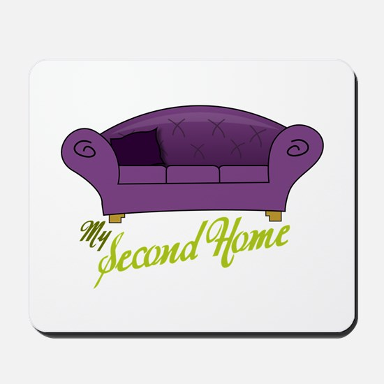 My Second Home Mousepad