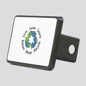 Live.Love.Learn.Recycle.Reuse.Reduce Hitch Cover