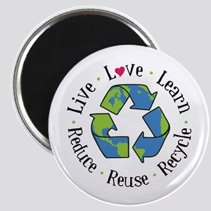 Live.Love.Learn.Recycle.Reuse.Reduce Magnets