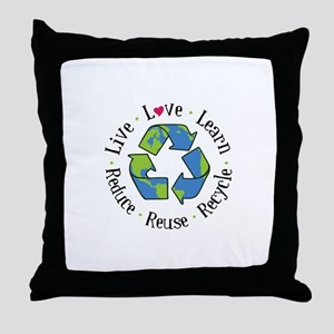 Live.Love.Learn.Recycle.Reuse.Reduce Throw Pillow