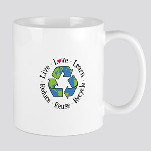 Live.Love.Learn.Recycle.Reuse.Reduce Mugs