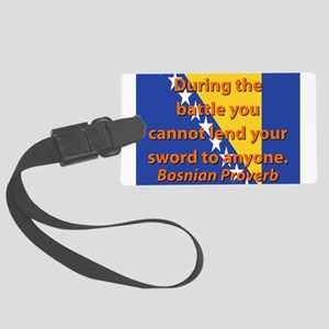 During The Battle You Cannot Lend Luggage Tag