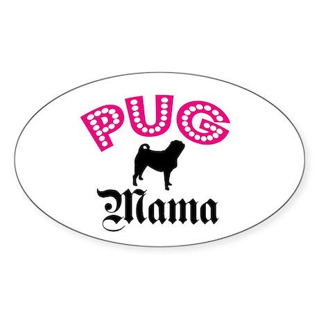 Pug Mama Oval Sticker
