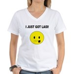 I just got laid Women's V-Neck T-Shirt