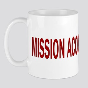 Mission Accomplished Banner Mug