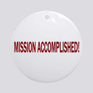Mission Accomplished Banner Ornament (Round)