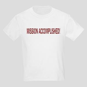 Mission Accomplished Banner Kids Light T-Shirt