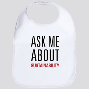 Ask Me About Sustainability Bib