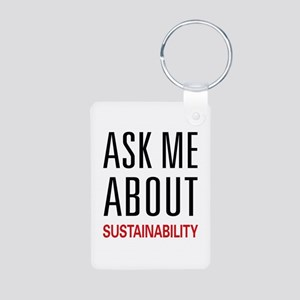 Ask Me About Sustainability Aluminum Photo Keychai