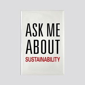 Ask Me About Sustainability Rectangle Magnet