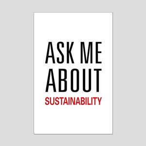 Ask Me About Sustainability Mini Poster Print