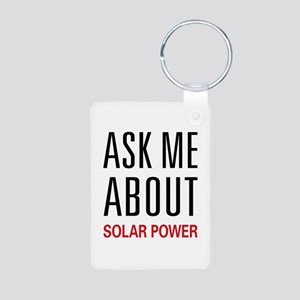 Ask Me About Solar Power Aluminum Photo Keychain