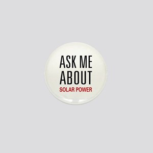 Ask Me About Solar Power Mini Button