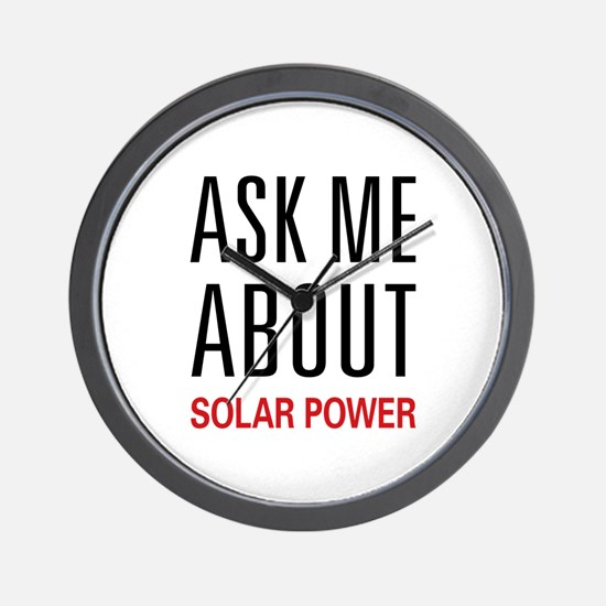 Ask Me About Solar Power Wall Clock