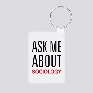 Ask Me About Sociology Aluminum Photo Keychain