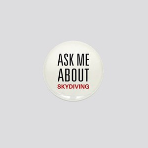 Ask Me About Skydiving Mini Button