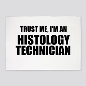 Trust Me, I'm An Histology Technician 5'x7'Area Ru