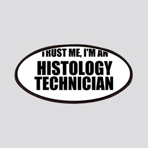 Trust Me, I'm An Histology Technician Patches