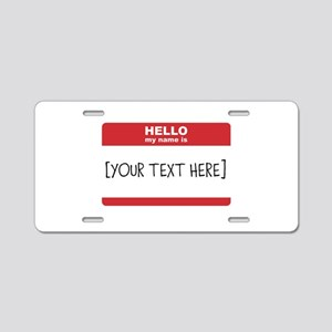 Name Tag Big Personalize It Aluminum License Plate