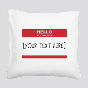 Name Tag Big Personalize It Square Canvas Pillow