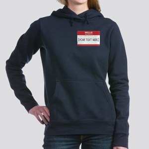 Name Tag Big Personalize It Women's Hooded Sweatsh