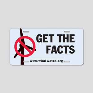 Get The Facts Aluminum License Plate