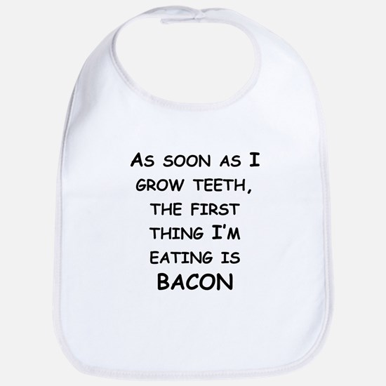The First Thing Im Eating Is Bacon Bib