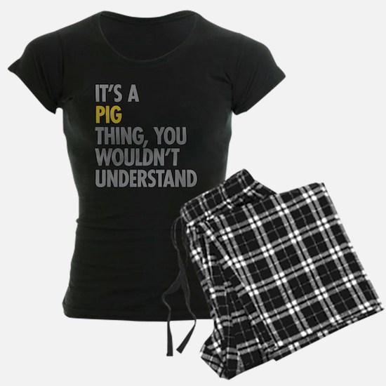 Its A Pig Thing Pajamas