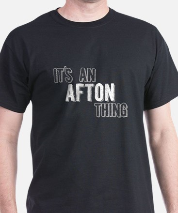 Its An Afton Thing T-Shirt