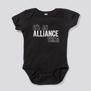 Its An Alliance Thing Baby Bodysuit