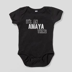 Its An Amaya Thing Baby Bodysuit