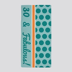 30 Fabulous Birthday Beach Towel