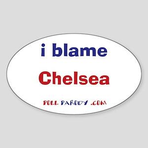I Blame Chelsea Oval Sticker