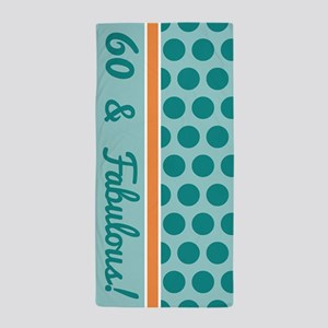 60 Fabulous Birthday Beach Towel