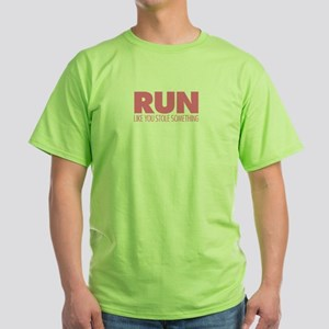 Run Like You Stole Something Pink T-Shirt