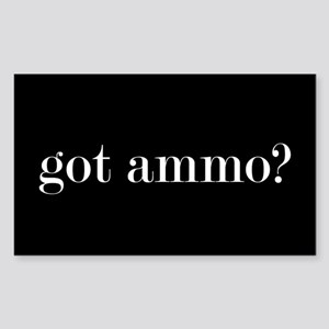 Got Ammo? Sticker (rectangle)