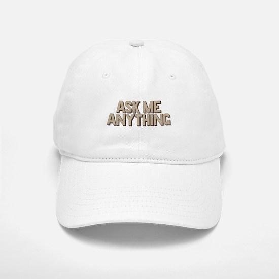 Ask Me Anything Baseball Baseball Baseball Cap