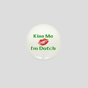 Kiss Me I'm Dutch Mini Button