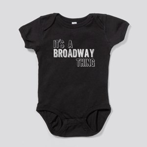 Its A Broadway Thing Baby Bodysuit