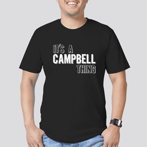 Its A Campbell Thing T-Shirt