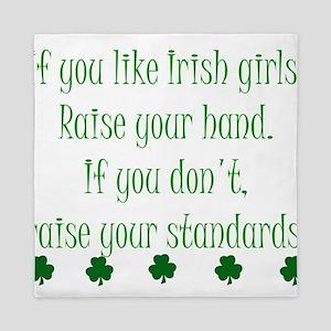 If You Like Irish Girls Queen Duvet