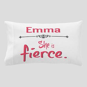 Emma is Fierce Pillow Case