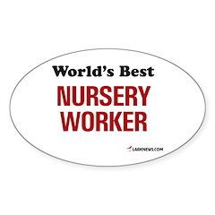 World's Best Nursery Worker Oval Decal