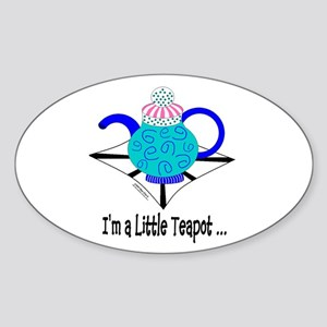 I'm A Little Teapot Oval Sticker